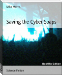 Saving the Cyber Soaps