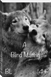 A Blind Mating