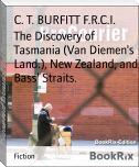 The Discovery of Tasmania (Van Diemen's Land.), New Zealand, and Bass' Straits.