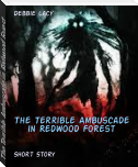 The Terrible Ambuscade in Redwood Forest
