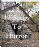 13 Steps To Horror