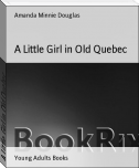 A Little Girl in Old Quebec