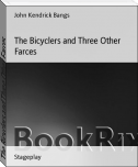 The Bicyclers and Three Other Farces