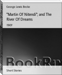 """Martin Of Nitendi""; and The River Of Dreams"