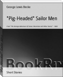 """Pig-Headed"" Sailor Men"