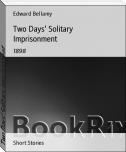 Two Days' Solitary Imprisonment