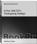 A Dear Little Girl's Thanksgiving Holidays