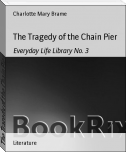 The Tragedy of the Chain Pier
