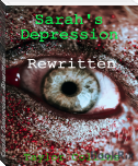 Sarah's Depression ~Rewritten~