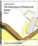 The Adventures of Bread and Butter