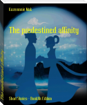 The predestined affinity