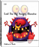 Emil The Big Hungry Monster