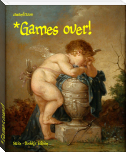 *Games over!