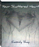 Your Shattered Heart