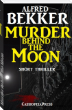 Murder Behind the Moon