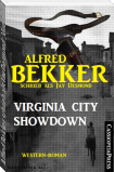 Alfred Bekker schrieb als Jay Desmond: Virginia City Showdown