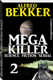 Mega Killer 2 (Science Fiction Serial)