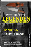 Legenden des Wilden Westens: Band 1-6 (Sammelband)