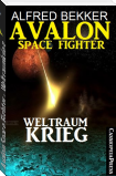 Avalon Space Fighter - Weltraumkrieg
