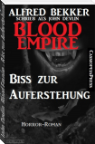 John Devlin, Blood Empire - Biss zur Auferstehung