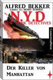 Henry Rohmer, N.Y.D. - Der Killer von Manhattan (New York Detectives)