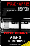 Mord zu festen Preisen (Mordkommission New York, Frank Harris, Band 5)