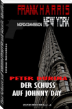 Der Schuss auf Johnny Day (Frank Harris, Mordkommission New York, Band 4)