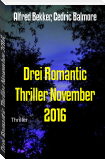 Drei Romantic Thriller November 2016