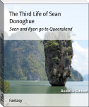 The Third Life of Sean Donoghue
