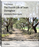The Fourth Life of Sean Donoghue