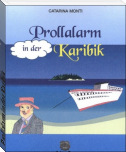 Prollalarm in der Karibik