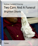 Two Cans And A Funeral