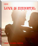 Love is immortal
