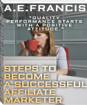 STEPS TO BECOME A SUCCESSFUL AFFILIATE MARKETER
