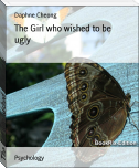 The Girl who wished to be ugly