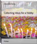 Collecting Ideas for a Hobby