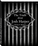 The Truth About Josh Harper