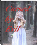 """Cursed by Evil"""