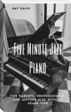 Five Minute Jazz Piano