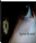 Against the mind