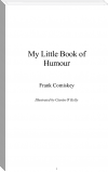 My Little Book of Humour