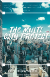 THE MULTICITY PROJECT [proporsal]