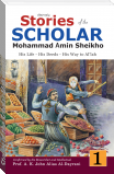 Stories of the Scholar Mohammad Amin Sheikho - Part One
