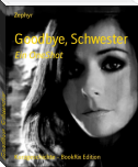 Goodbye, Schwester