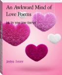 An Awkward Mind of Love Poems