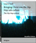 Bringing Christ into the Hip Hop sub-culture