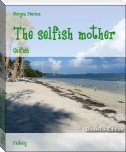 The selfish mother