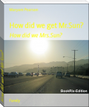 How did we get Mr.Sun?