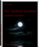 Her Undead Guardian