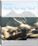 Gold, Ice and Steel